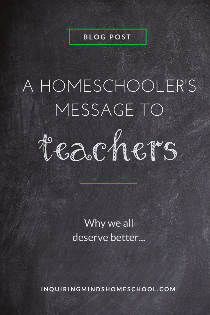 Homeschooler's Message to Teachers