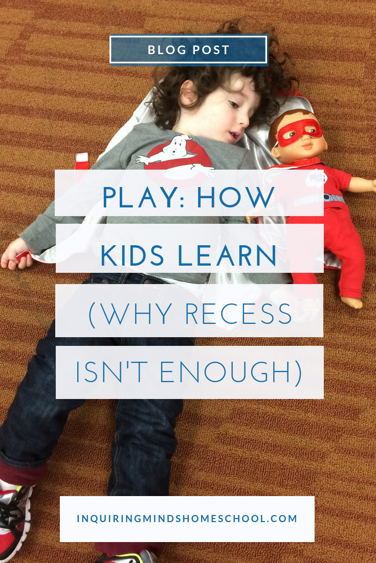 Play: How Kids Learn