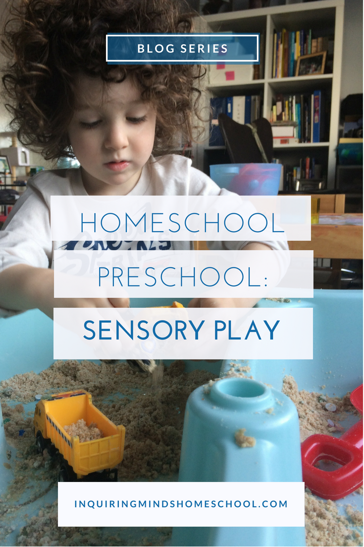 Sensory Play - Homeschool Preschool Series
