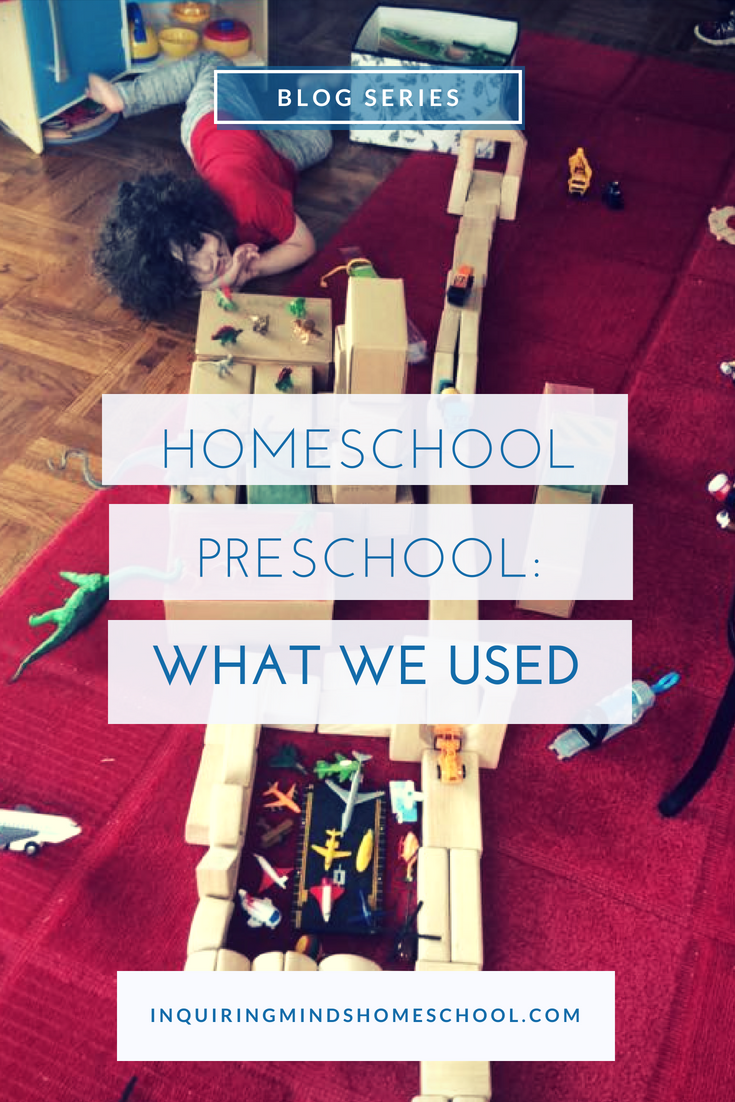 Homeschool Preschool: What We Used