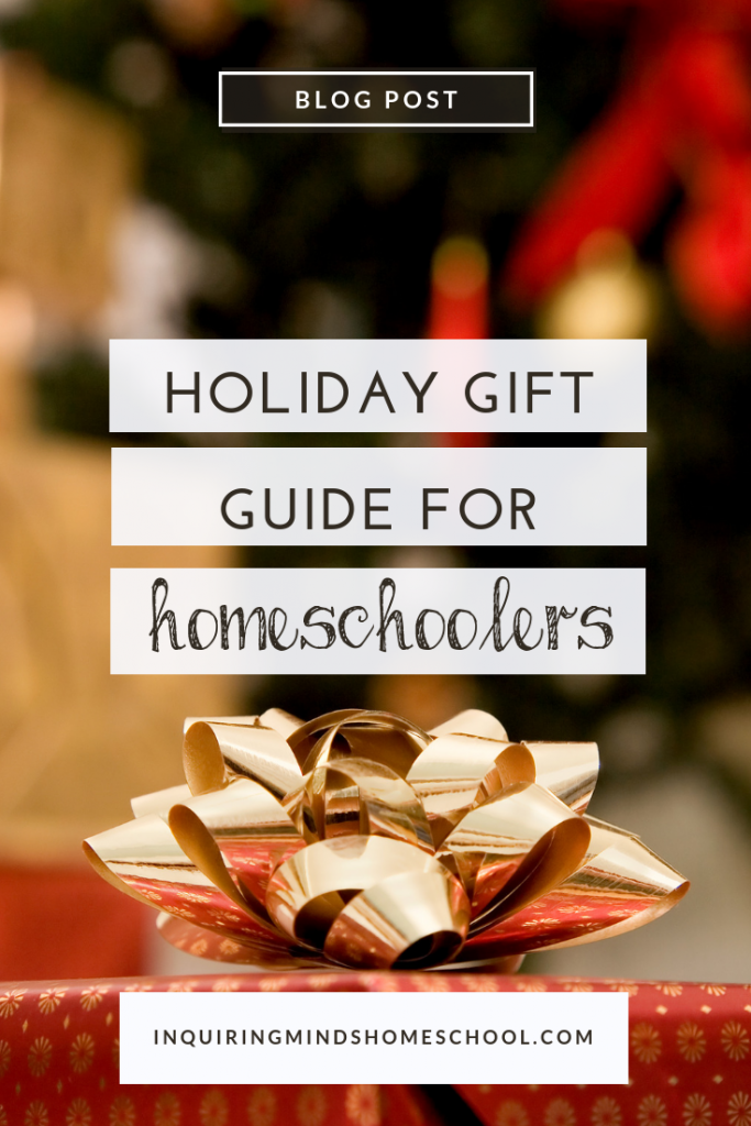 Holiday Gift Guide for Homeschoolers